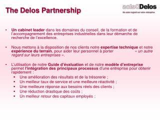 The Delos Partnership