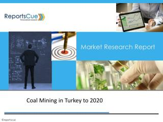 Coal Mining in Turkey to 2020