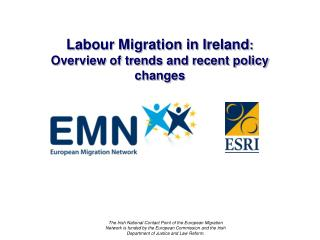 Labour Migration in Ireland :  Overview of trends and recent policy changes