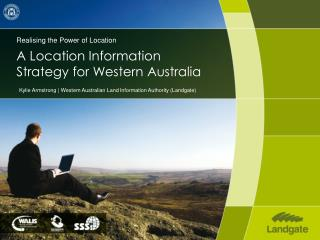 Realising the Power of Location A Location Information Strategy for Western Australia