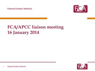 FCA/APCC liaison meeting  16 January 2014