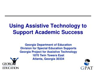 Using Assistive Technology to Support Academic Success