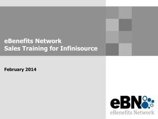 eBenefits Network Sales Training for  Infinisource February 2014