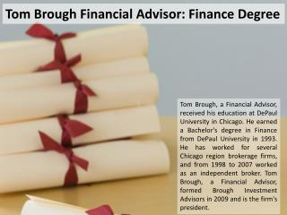 Tom Brough Financial Advisor: Finance Degree
