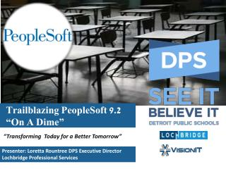 "Trailblazing PeopleSoft 9.2 ""On A Dime"""