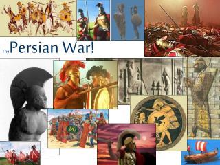 The Persian War!