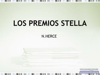 LOS PREMIOS STELLA