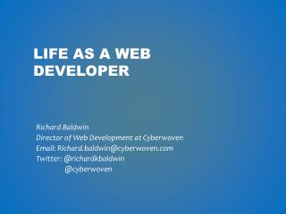 Life as a web developer