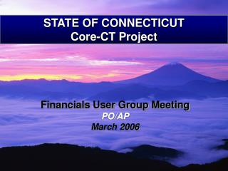 STATE OF CONNECTICUT Core-CT Project