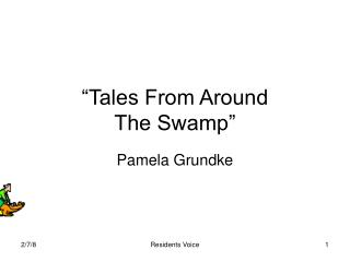 """Tales From Around The Swamp"""