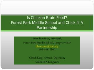Is Chicken Brain Food? Forest Park Middle School and Chick fil A Partnership