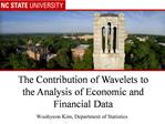 The Contribution of Wavelets to the Analysis of Economic and Financial Data