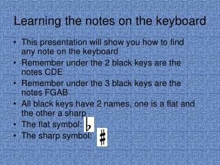 Learning the notes on the keyboard