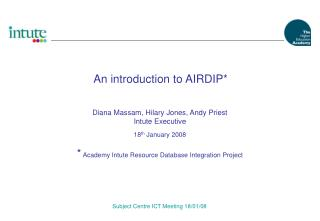 An introduction to AIRDIP*