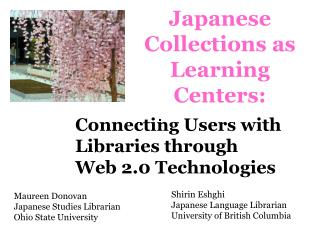 Japanese Collections as Learning Centers: