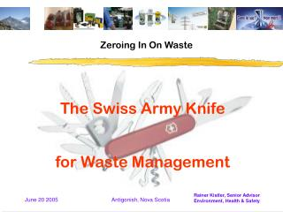 The Swiss Army Knife for Waste Management