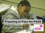 Preparing to Pass the PASS