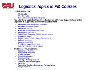 Logistics Topics in PM Courses