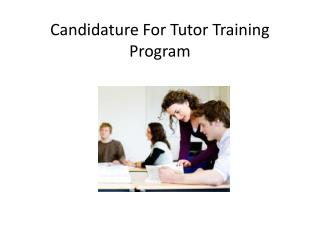 Candidature For Tutor Training Program