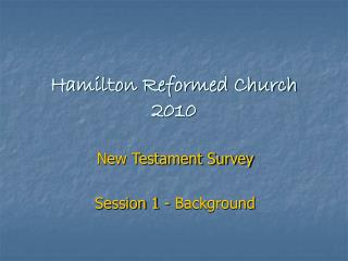 Hamilton Reformed Church 2010