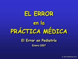 EL ERROR  en la PRÁCTICA MÉDICA