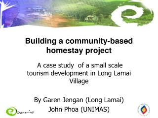 Building a community-based  homestay project