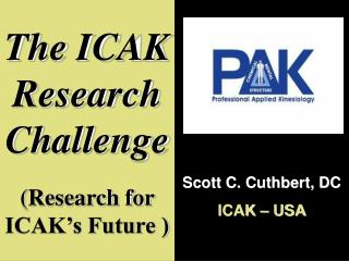 The ICAK Research Challenge (Research for ICAK's Future )
