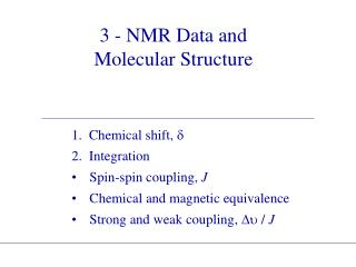 3 - NMR Data and Molecular Structure