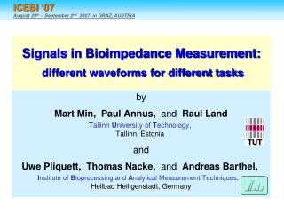 Signals in Bioimpedance Measurement: different waveforms for different tasks