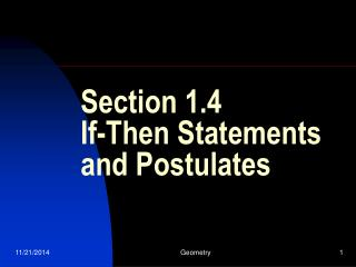 Section 1.4 If-Then Statements and Postulates