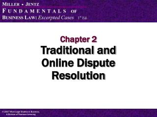 Chapter 2 Traditional and Online Dispute Resolution