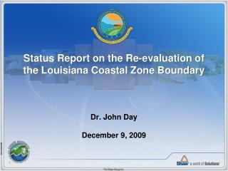 Status Report on the Re-evaluation of the Louisiana Coastal Zone Boundary