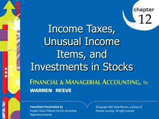 Income Taxes, Unusual Income Items, and Investments in Stocks