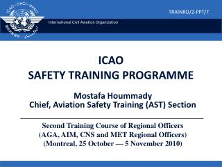 ICAO SAFETY TRAINING PROGRAMME