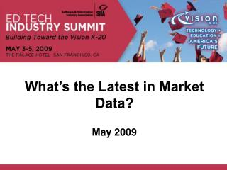 What's the Latest in Market Data?