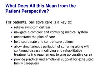What Does All this Mean from the  Patient Perspective?
