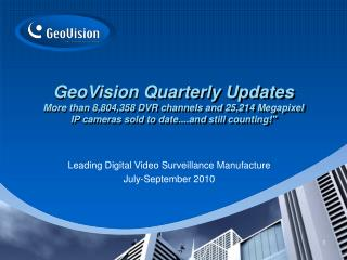Leading Digital Video Surveillance Manufacture July-September 2010