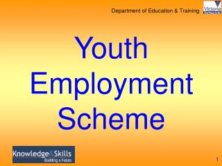 Youth Employment Scheme