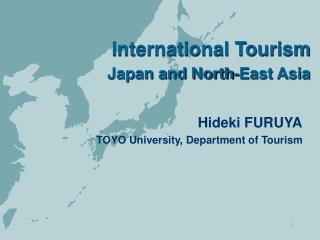 International Tourism  Japan and North-East Asia