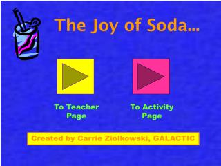 The Joy of Soda...