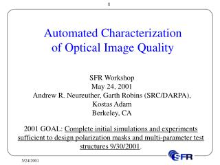 Automated Characterization of Optical Image Quality