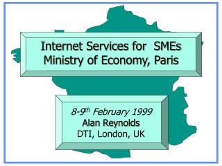 Internet Services for  SMEs Ministry of Economy, Paris