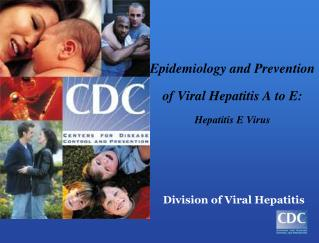 Epidemiology and Prevention of Viral Hepatitis A to E: Hepatitis E Virus