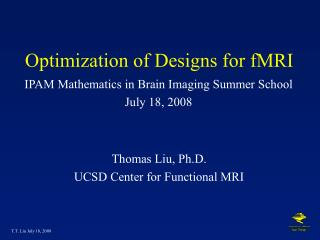 Optimization of Designs for fMRI