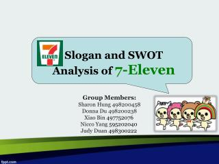 Slogan and SWOT  Analysis of  7-Eleven