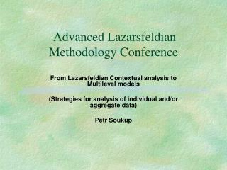 Advanced Lazarsfeldian Methodology Conference