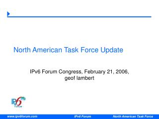 North American Task Force Update