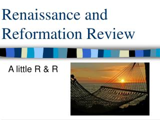 Renaissance and Reformation Review