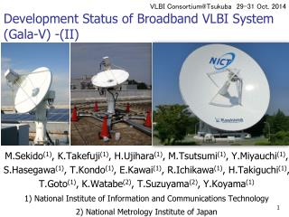 Development Status of Broadband VLBI System (Gala-V) -(II)