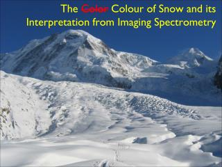 The  Color Colour  of Snow and its Interpretation from Imaging Spectrometry